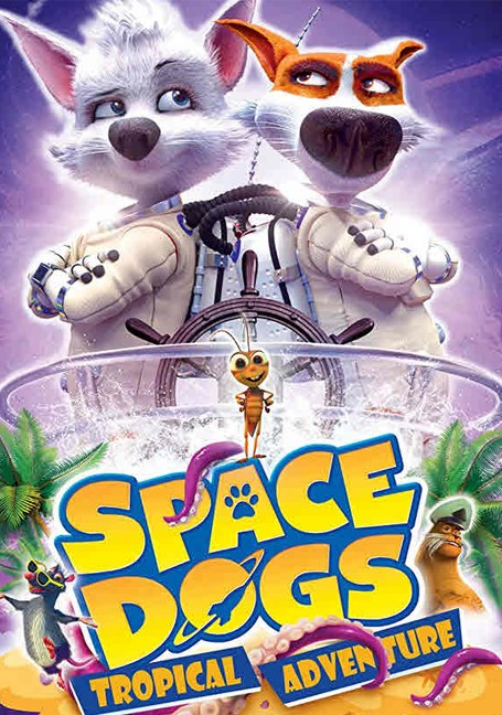 Space Dogs-Tropical Adventure (2020)