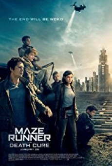 Maze Runner The Death Cure ไข้มรณะ